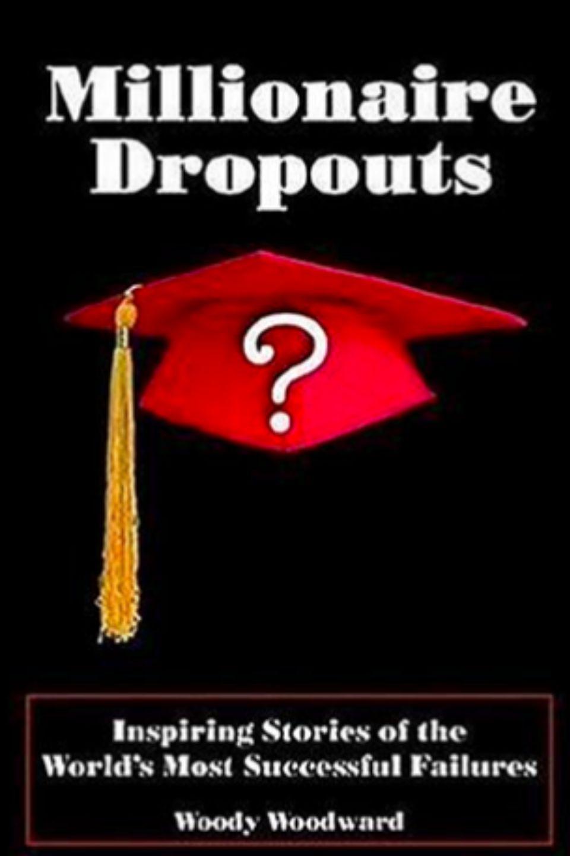 Millionaire Dropouts Simplebooklet Com