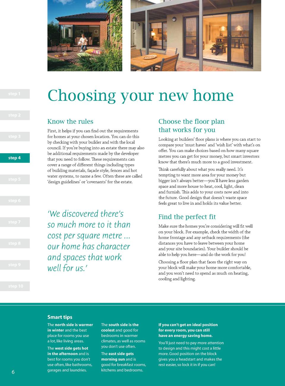 step 1  Choosing your new home  step 2  Know the rules step 3  step 4  step 5  First, it helps if you can find out the req...