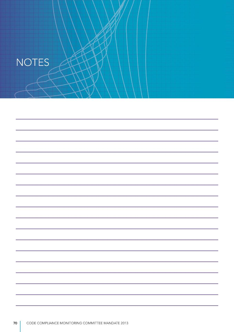 NOTES  70  CODE COMPLIANCE MONITORING COMMITTEE MANDATE 2013
