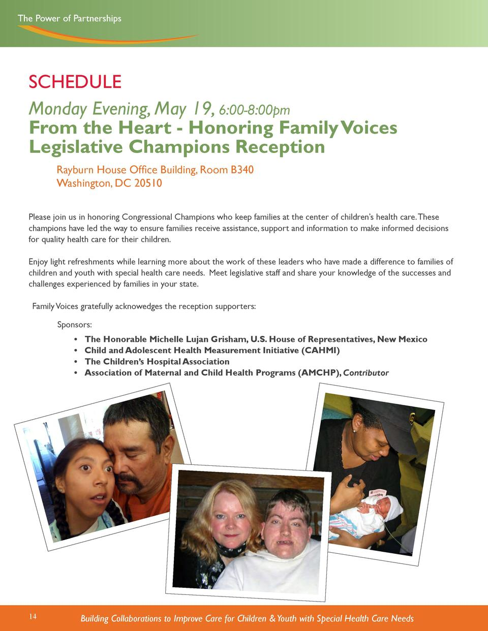 The Power of Partnerships  SCHEDULE Monday Evening, May 19, 6 00-8 00pm From the Heart - Honoring Family Voices Legislativ...