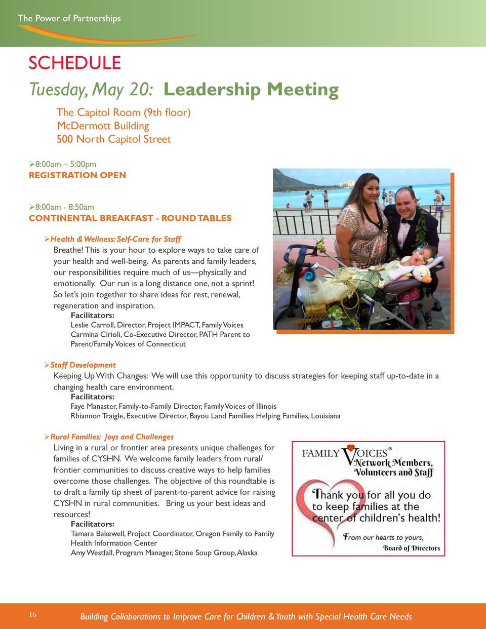 The Power of Partnerships  SCHEDULE Tuesday, May 20  Leadership Meeting    The Capitol Room  9th floor  McDermott Building...