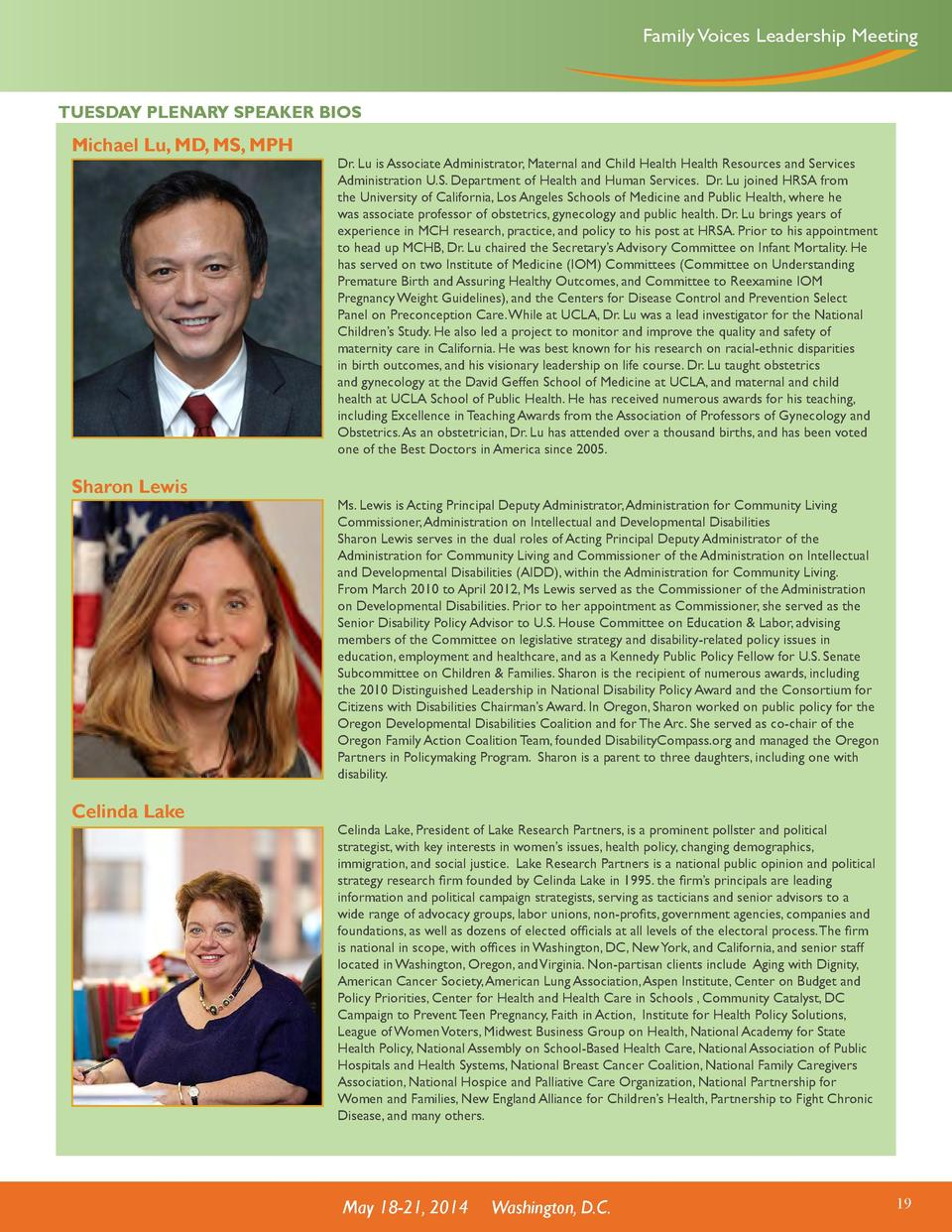 Family Voices Leadership Meeting  TUESDAY PLENARY SPEAKER BIOS  Michael Lu, MD, MS, MPH  Sharon Lewis  Celinda Lake  Dr. L...