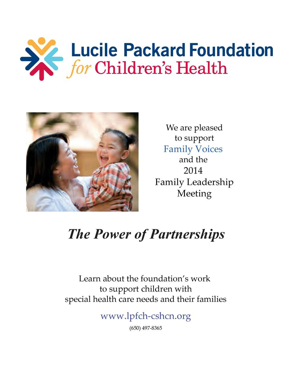 We are pleased to support  Family Voices and the  2014 Family Leadership Meeting  The Power of Partnerships Learn about th...
