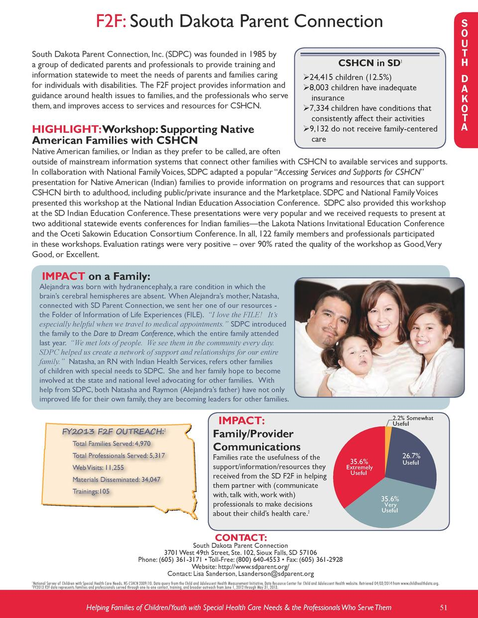 F2F  South Dakota Parent Connection South Dakota Parent Connection, Inc.  SDPC  was founded in 1985 by a group of dedicate...
