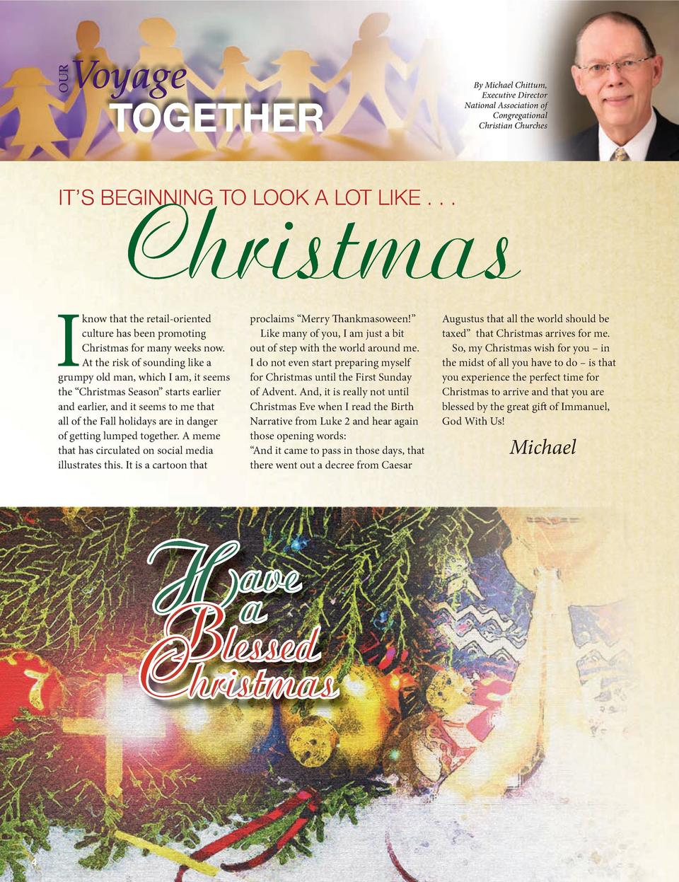 OUR  Voyage TOGETHER  By Michael Chittum, Executive Director National Association of Congregational Christian Churches  Ch...