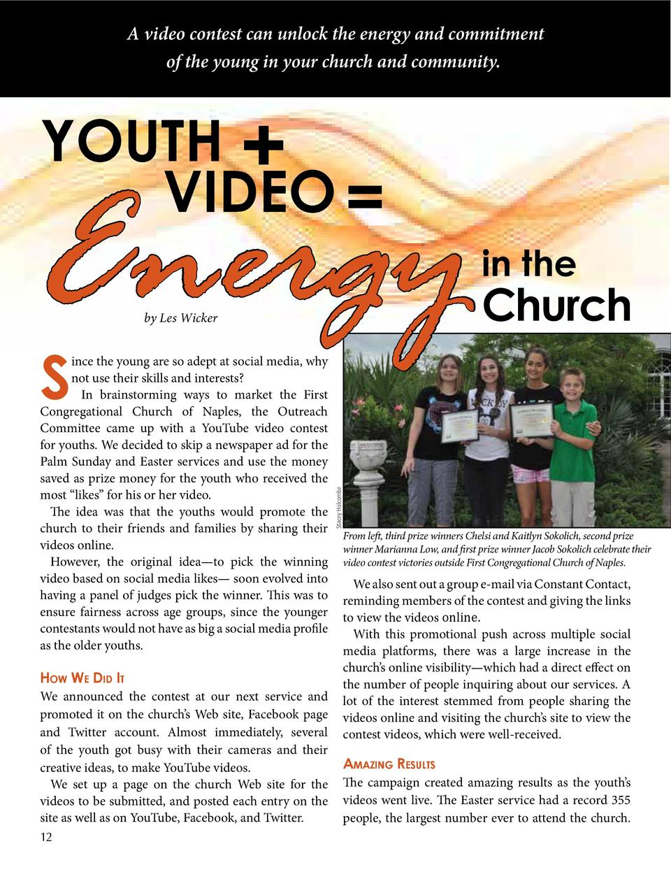 A video contest can unlock the energy and commitment of the young in your church and community.  youth   video    Energy b...