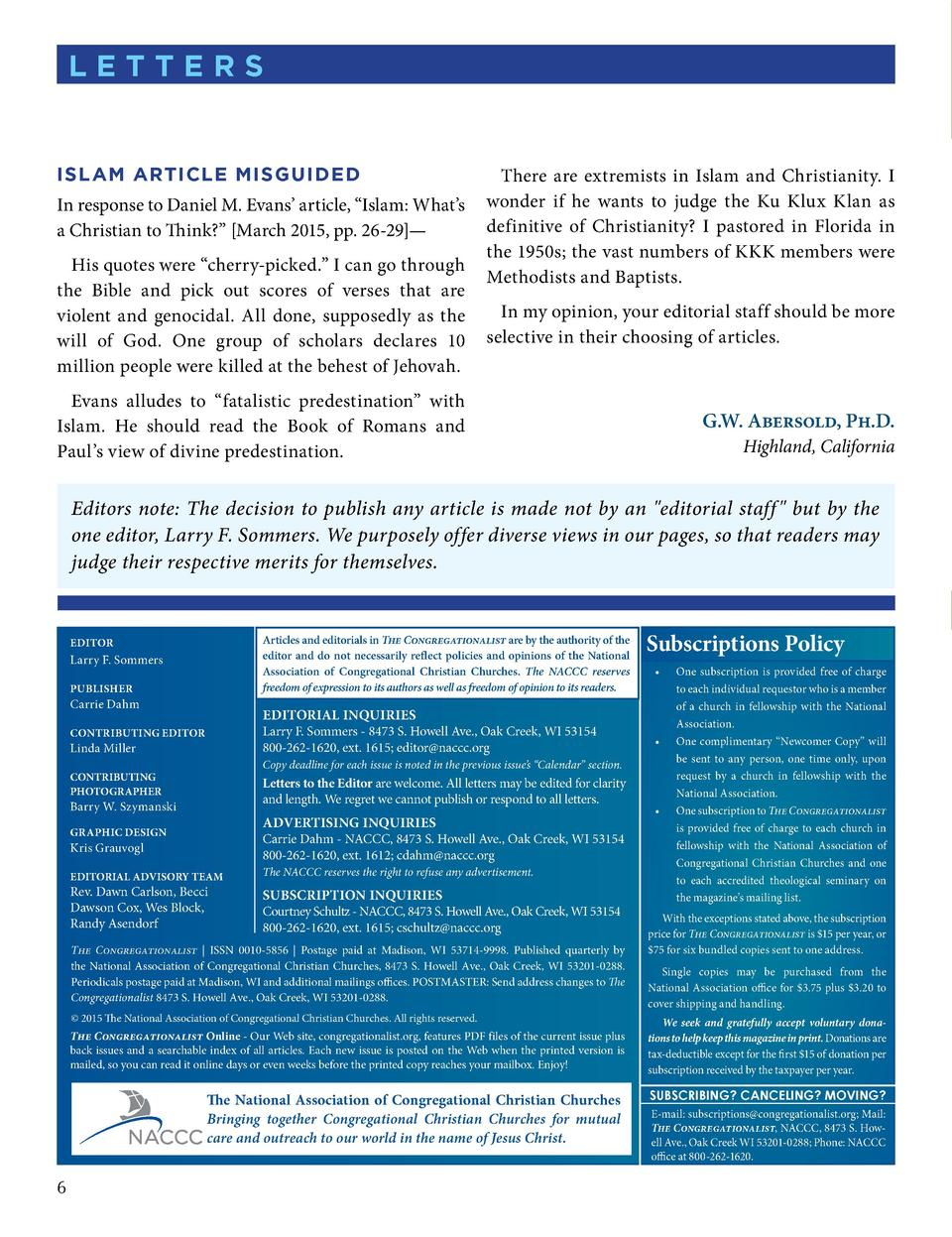 letters  islam artiCle misgUided In response to Daniel M. Evans    article,    Islam  What   s a Christian to Think      M...