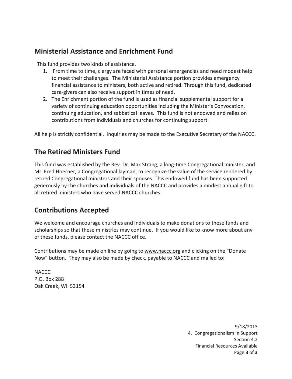 Ministerial   Assistance   and   Enrichment   Fund                  This   fund   provides   two   kinds   of   as...