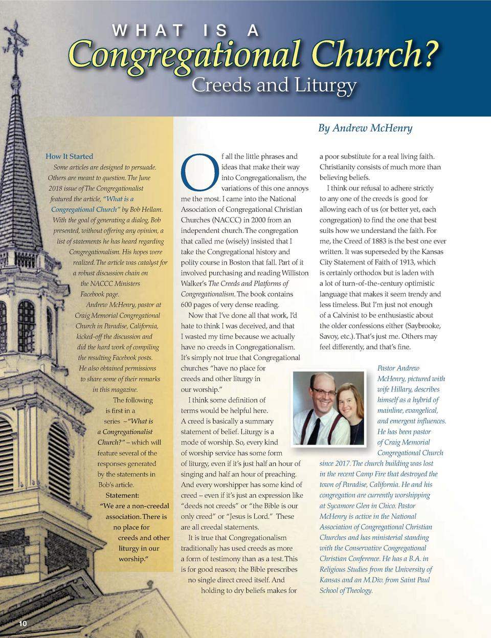 W H A T  I S  A  Congregational Church  Creeds and Liturgy  By Andrew McHenry How It Started Some articles are designed to...