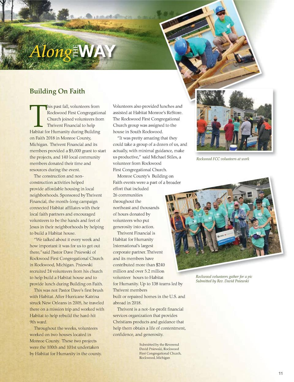 THE  Along WAY Building On Faith  T  his past fall, volunteers from Rockwood First Congregational Church joined volunteers...
