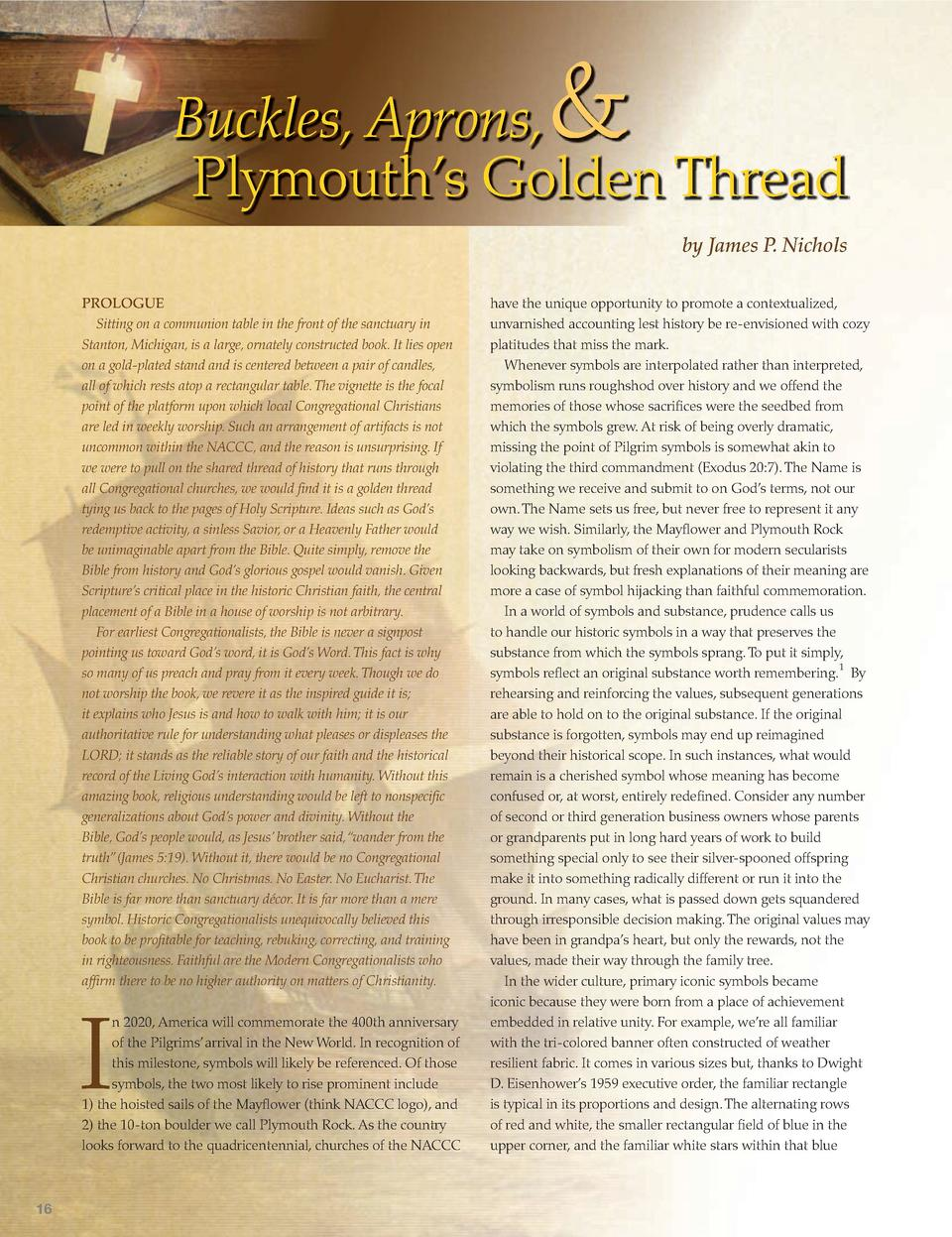 Buckles, Aprons, Plymouth   s Golden Thread by James P. Nichols PROLOGUE Sitting on a communion table in the front of t...