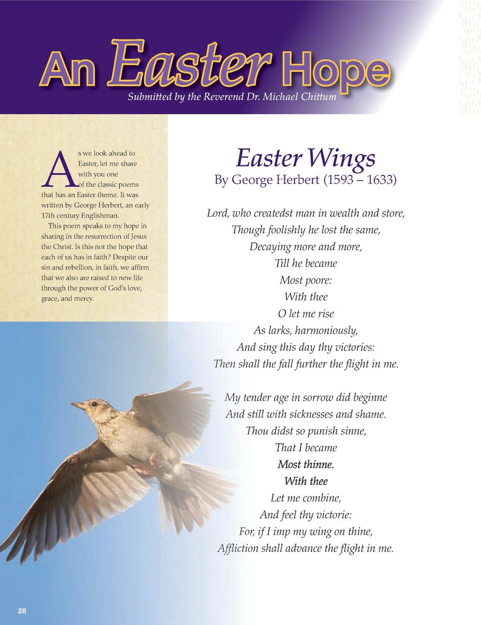 An Easter Hope Submitted by the Reverend Dr. Michael Chittum  A  s we look ahead to Easter, let me share with you one of t...