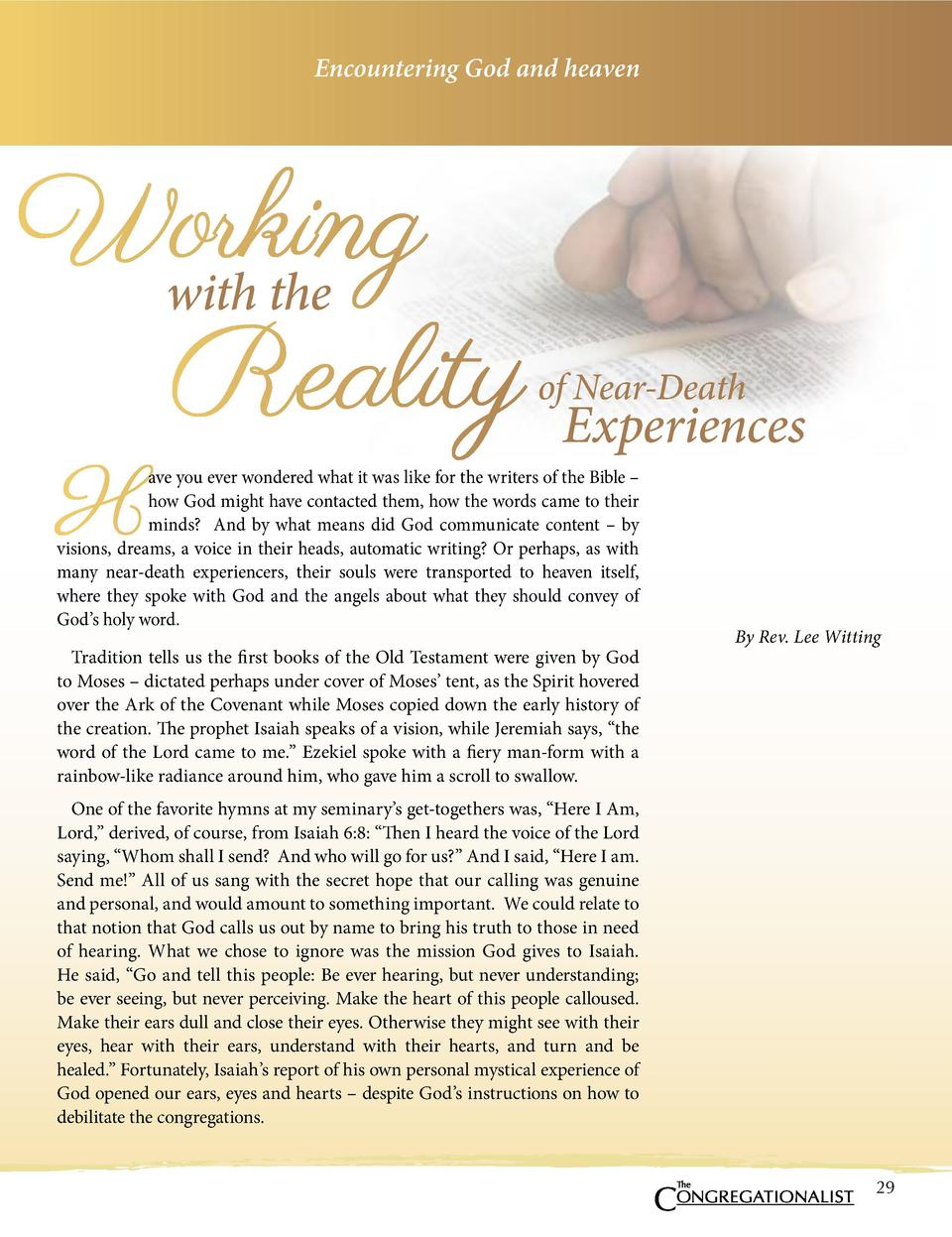 Encountering God and heaven  Working with the Reality H  of Near-Death  Experiences  ave you ever wondered what it was lik...