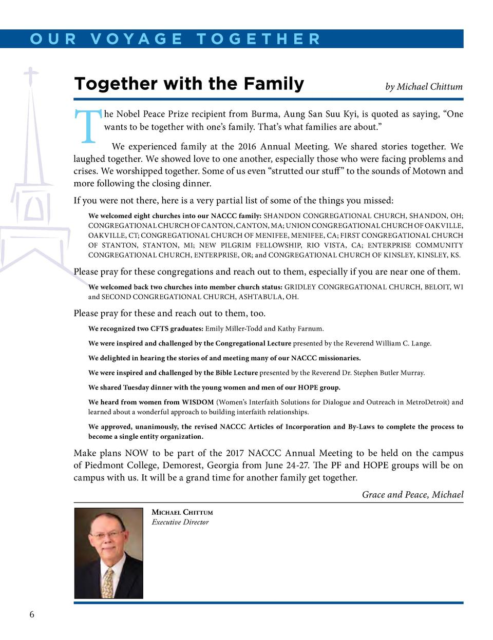 OUR V O Y AGE TOGETHER  Together with the Family  T  by Michael Chittum  he Nobel Peace Prize recipient from Burma, Aung S...