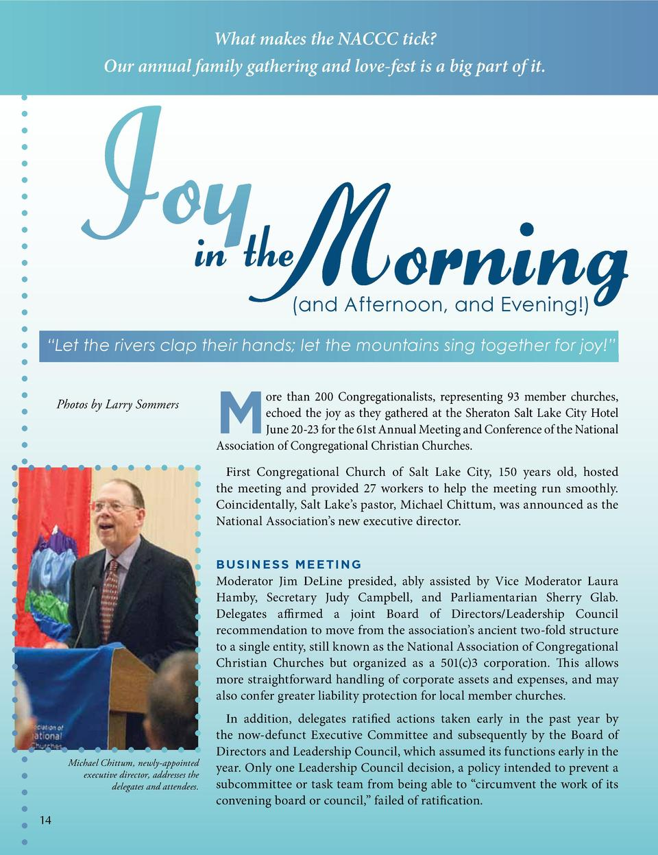 What makes the NACCC tick  Our annual family gathering and love-fest is a big part of it.  Joy Morning in the   and Aftern...