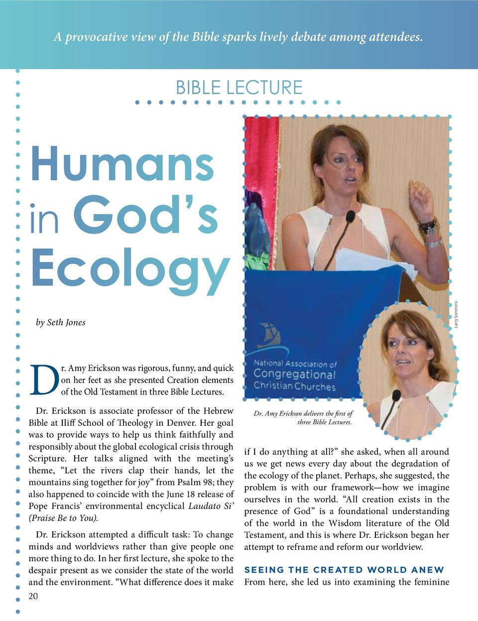 A provocative view of the Bible sparks lively debate among attendees.  BiBlE lECTuRE  Humans  in God   s  Larry Sommers  E...