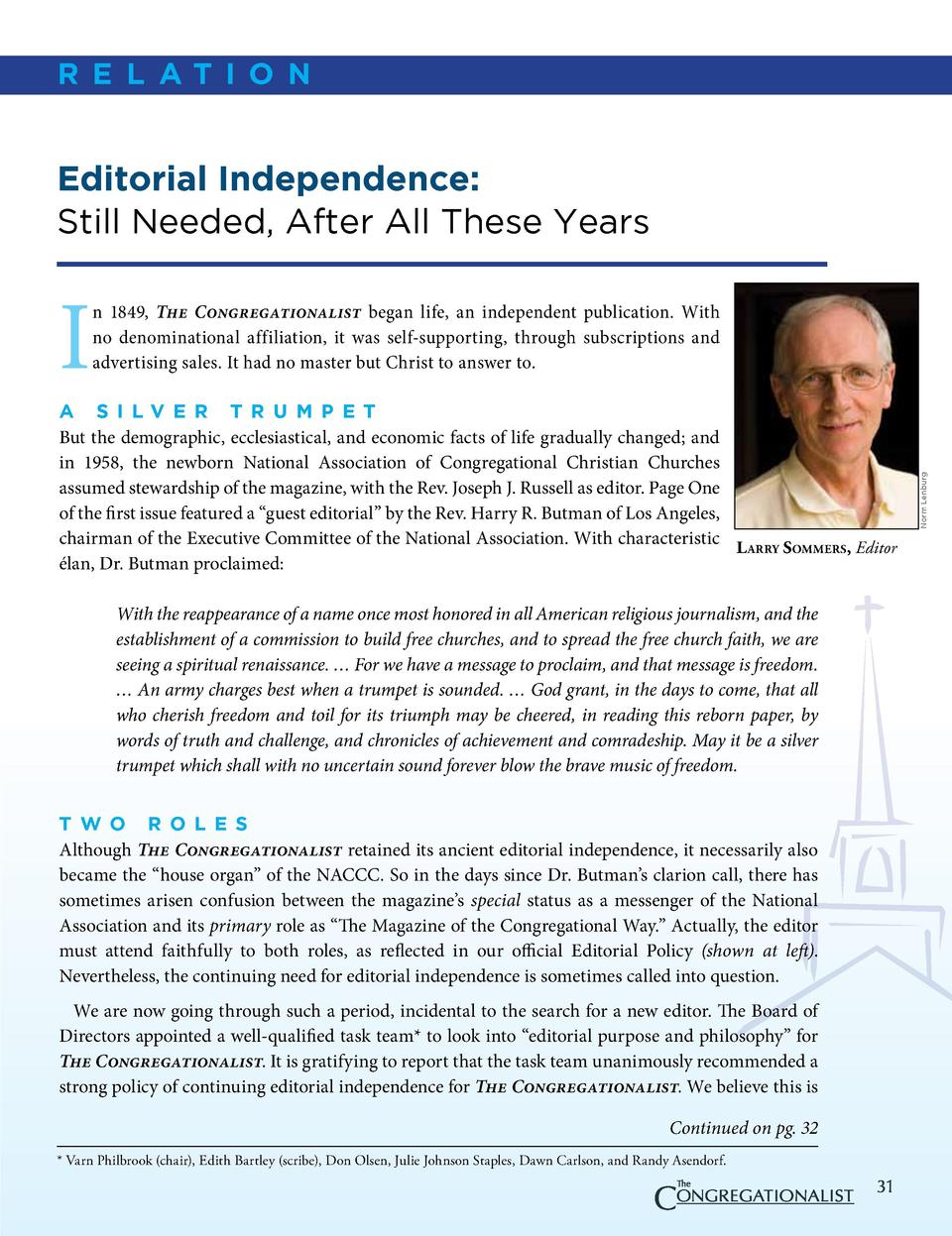 r e l at i o N  editorial independence  Still needed, After All These Years  a s i lV e r t r u M P e t But the demographi...