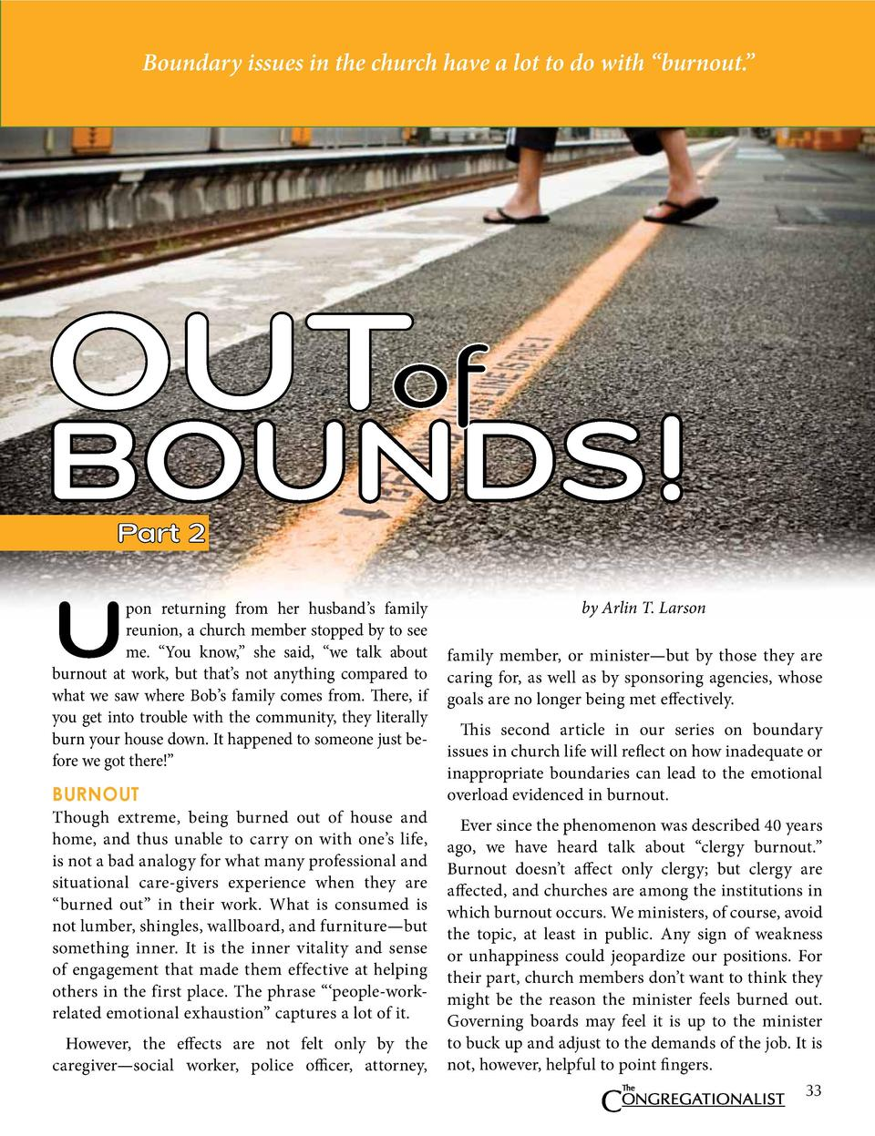 Boundary issues in the church have a lot to do with    burnout.     OUT  BOUNDS  Part 2  U  pon returning from her husband...