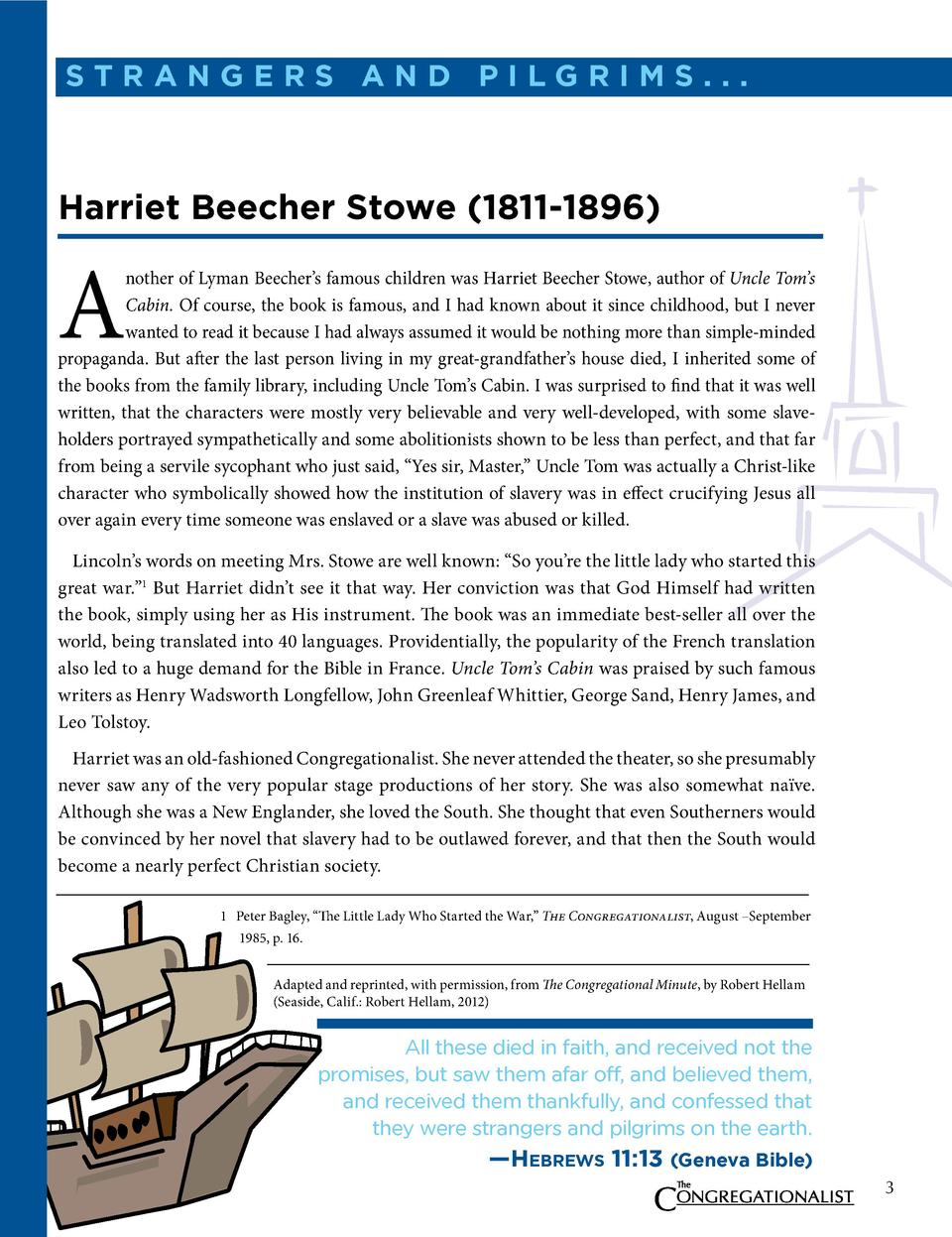 straNgers aND PilgriMs...  harriet Beecher stowe  1811-1896   A  nother of Lyman Beecher   s famous children was Harriet B...