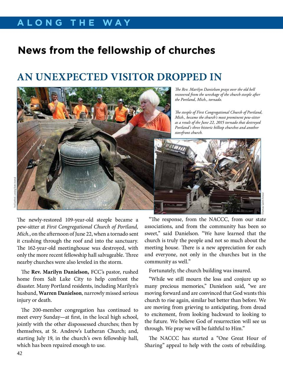 a lo N g t h e WaY  News from the fellowship of churches  AN UNEXPECTED VISITOR DROPPED IN The Rev. Marilyn Danielson pray...