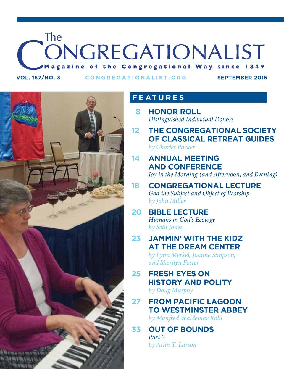 Vol. 167 No. 3  CoNgregatioNalist.org  sePteMBer 2015  F e at u r e s  8 12  hoNor roll  Distinguished Individual Donors  ...