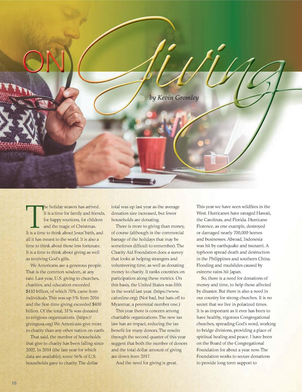 ON  Giving by Kevin Gromley  T  he holiday season has arrived. It is a time for family and friends, for happy reunions, fo...