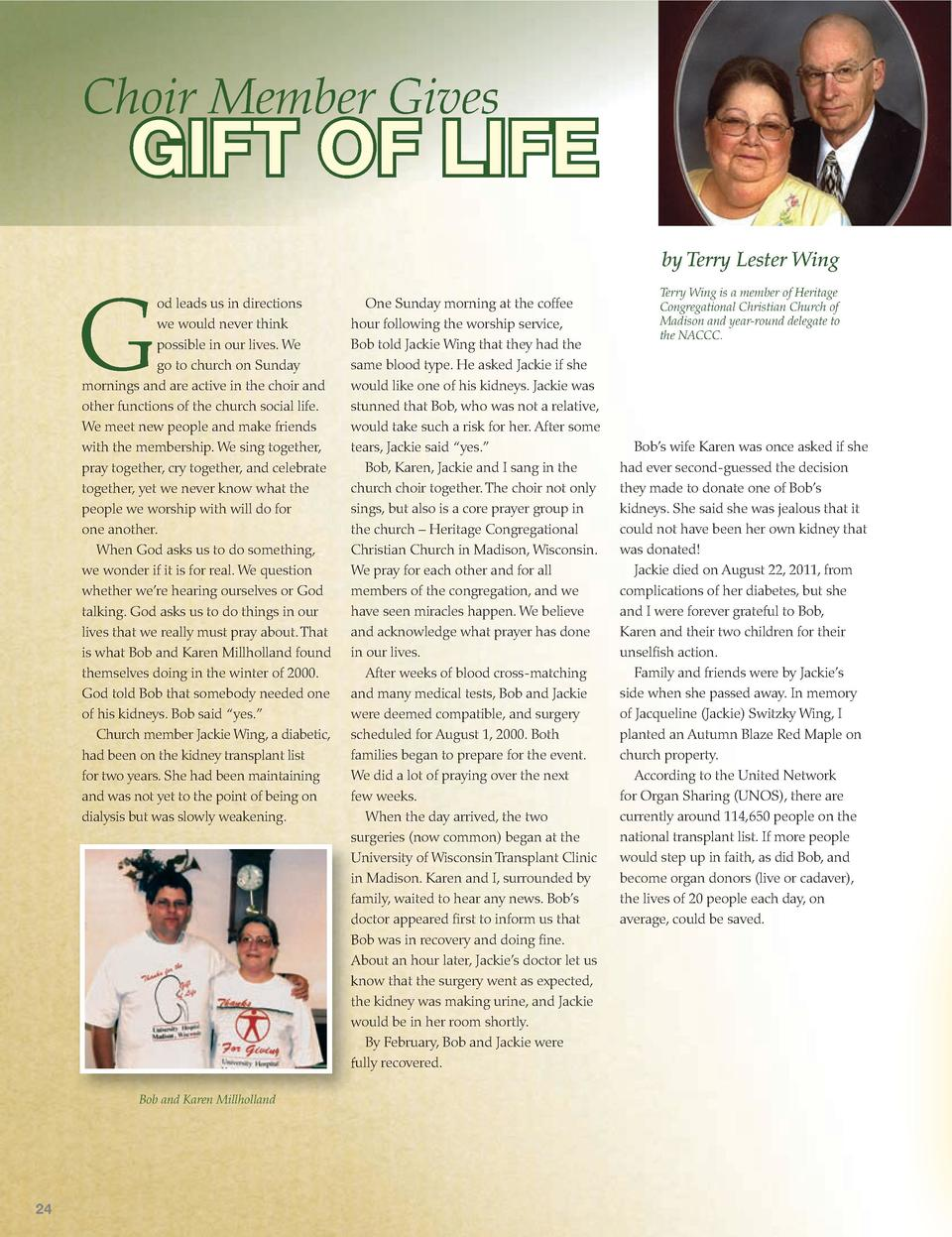 Choir Member Gives  GIFT OF LIFE by Terry Lester Wing  G  od leads us in directions we would never think possible in our l...