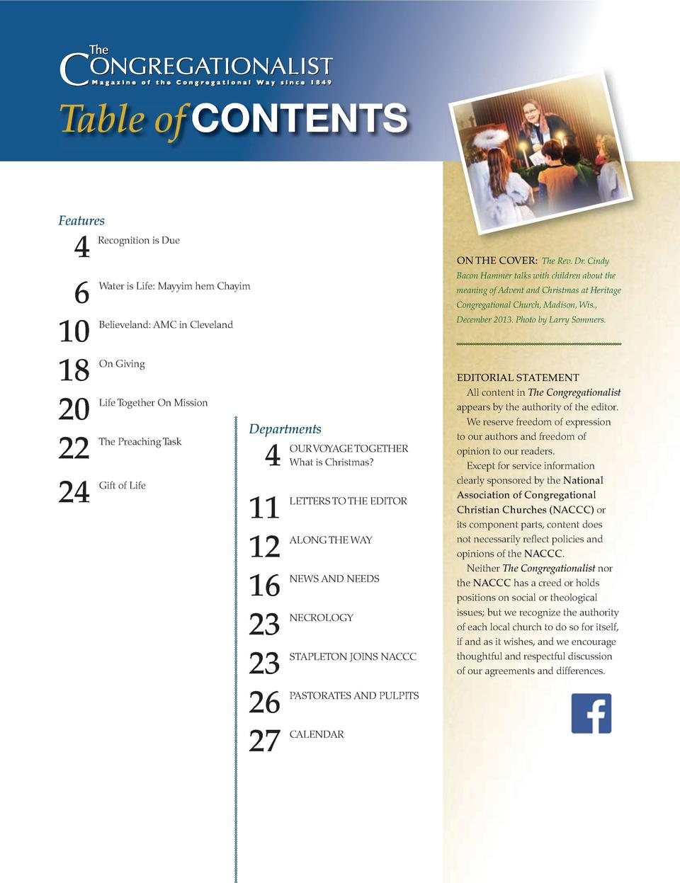 Table of CONTENTS Features  4 6 10 18 20 22 24  Recognition is Due ON THE COVER  The Rev. Dr. Cindy Bacon Hammer talks wit...