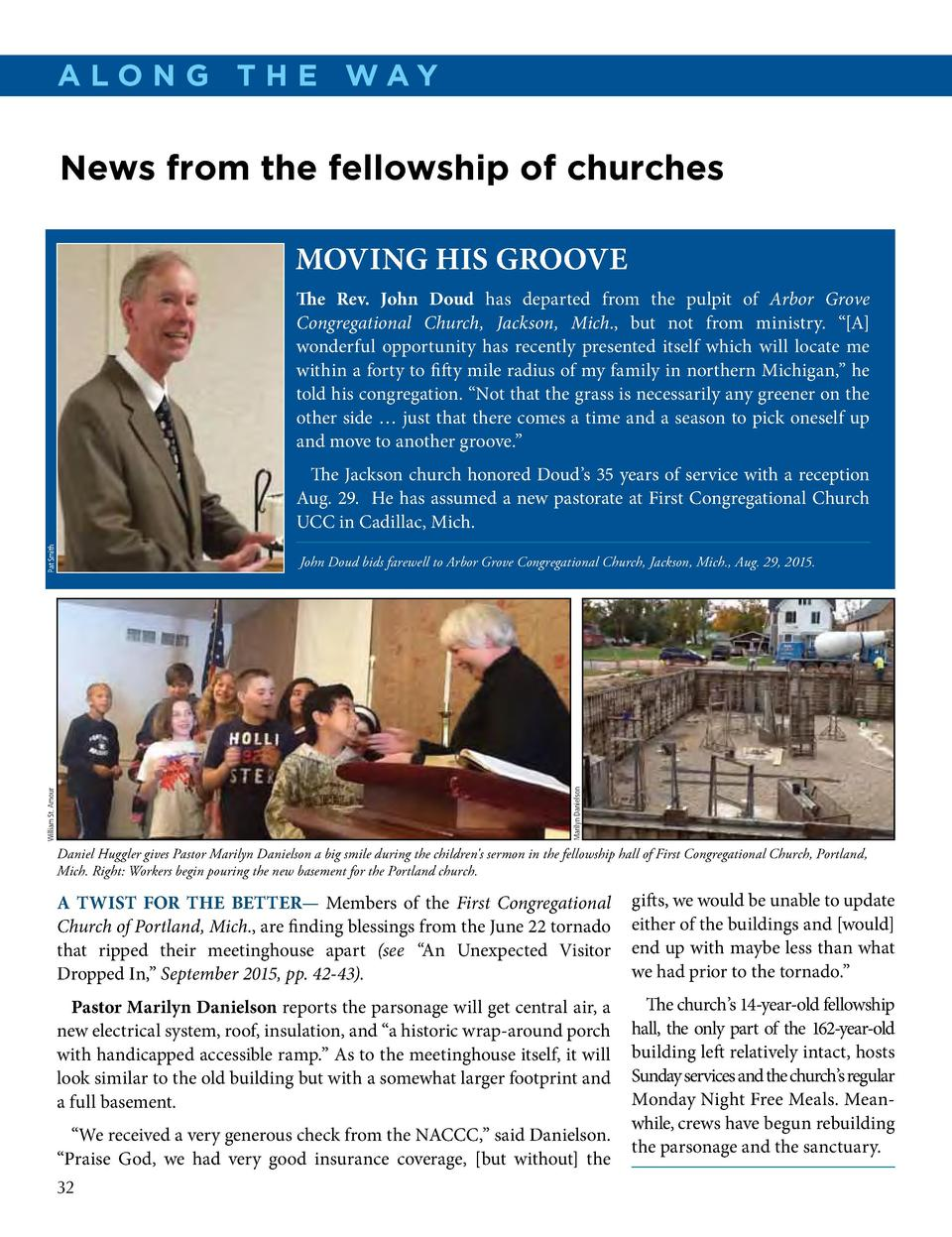 A lo n g t h e Way  News from the fellowship of churches MOVING HIS GROOVE The Rev. John Doud has departed from the pulpit...