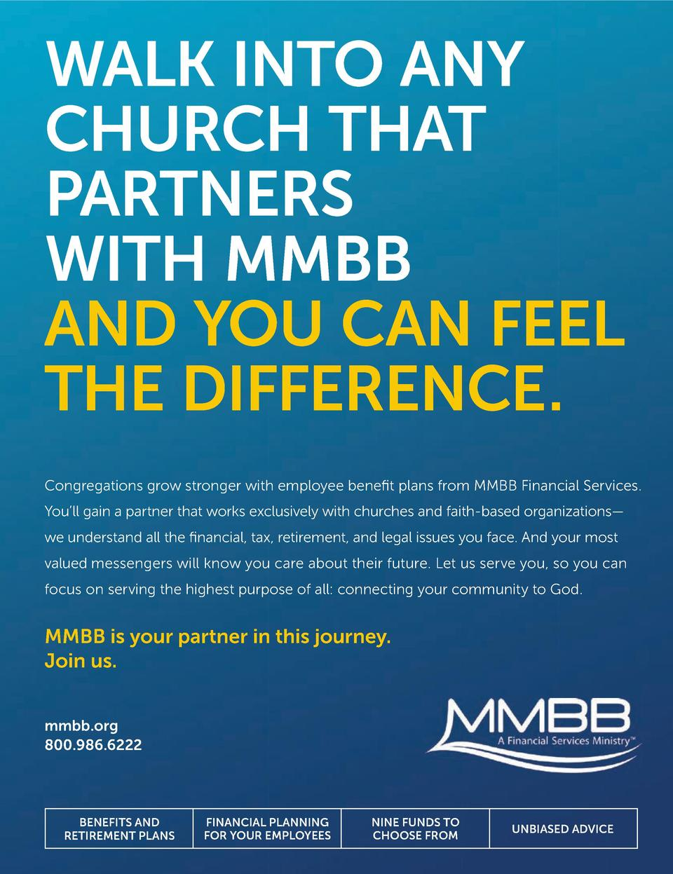 WALK INTO ANY CHURCH THAT PARTNERS WITH MMBB AND YOU CAN FEEL THE DIFFERENCE. Congregations grow stronger with employee be...