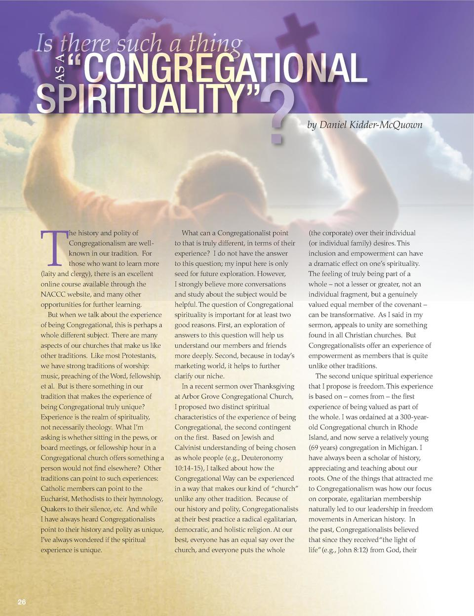Is there such a thing AS A     CONGREGATIONAL SPIRITUALITY     T  he history and polity of Congregationalism are wellknown...