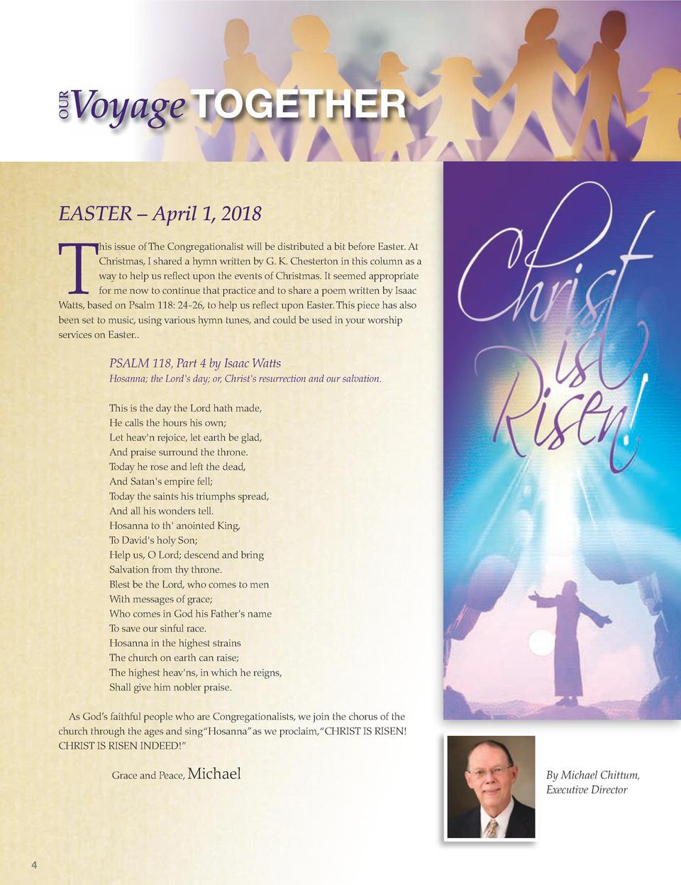 OUR  Voyage TOGETHER  EASTER     April 1, 2018  T  his issue of The Congregationalist will be distributed a bit before Eas...