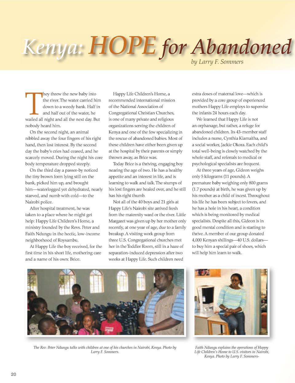 Kenya  HOPE for Abandoned Babies  LARRY F. SOMMERS is a member of Heritage Congregational Church, Madison, Wisconsin, and ...