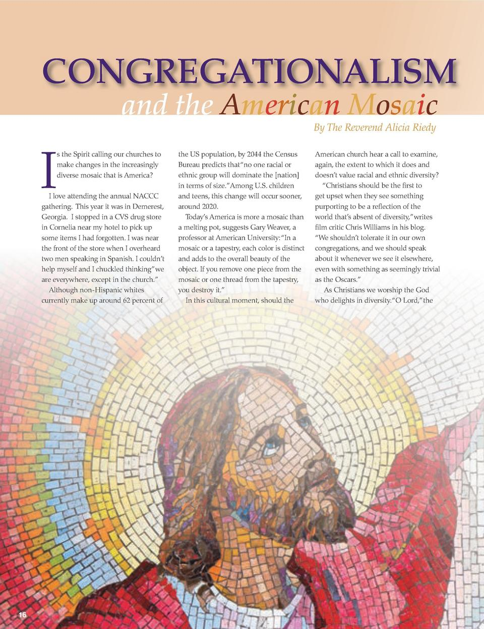 CONGREGATIONALISM and the American Mosaic By The Reverend Alicia Riedy  I  s the Spirit calling our churches to make chang...