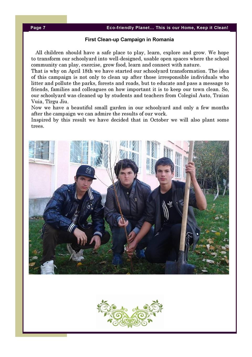 Page 7  Eco-friendly Planet    This is our Home, Keep it Clean   First Clean-up Campaign in Romania All children should ha...