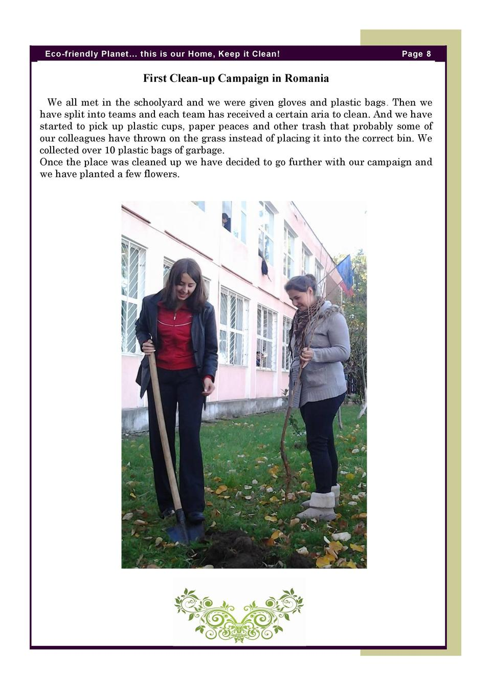 Eco-friendly Planet    this is our Home, Keep it Clean   Page 8  First Clean-up Campaign in Romania We all met in the scho...