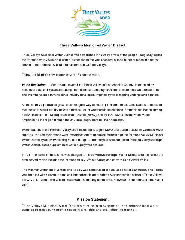 Three Valleys Municipal Water District Three Valleys Municipal Water District was established in 1950 by a vote of the peo...