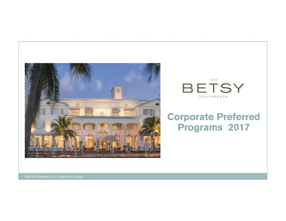 Corporate Preferred Programs 2017  Revised Summer 2017, subject to change