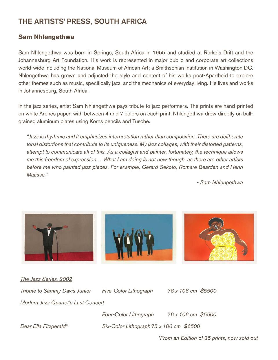 THE ARTISTS    PRESS, SOUTH AFRICA  THE ARTISTS    PRESS, SOUTH AFRICA  Sam Nhlengethwa  Anton Kannemeyer  Sam Nhlengethwa...