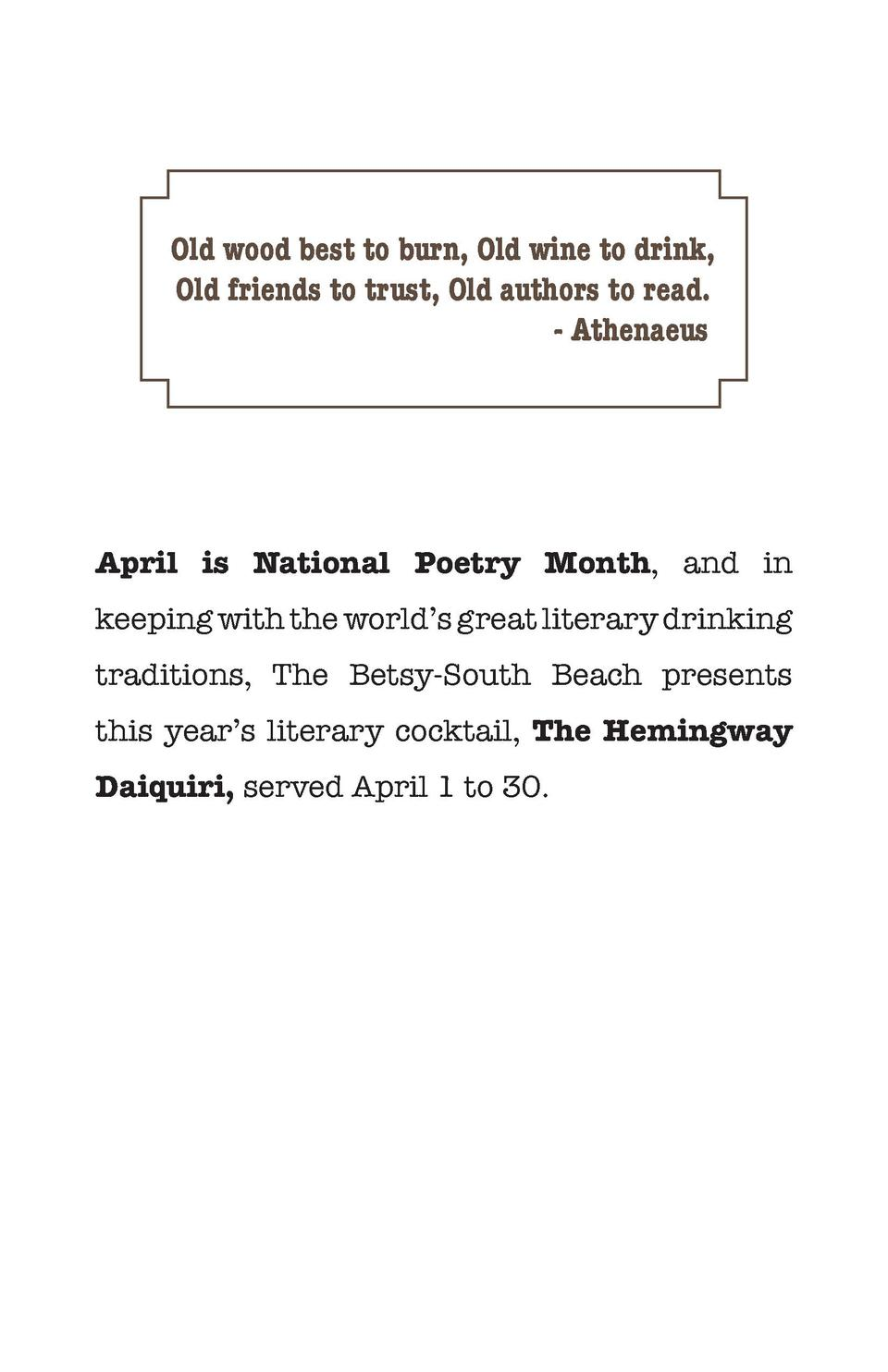 Old wood best to burn, Old wine to drink, Old friends to trust, Old authors to read. - Athenaeus  April is National Poetry...