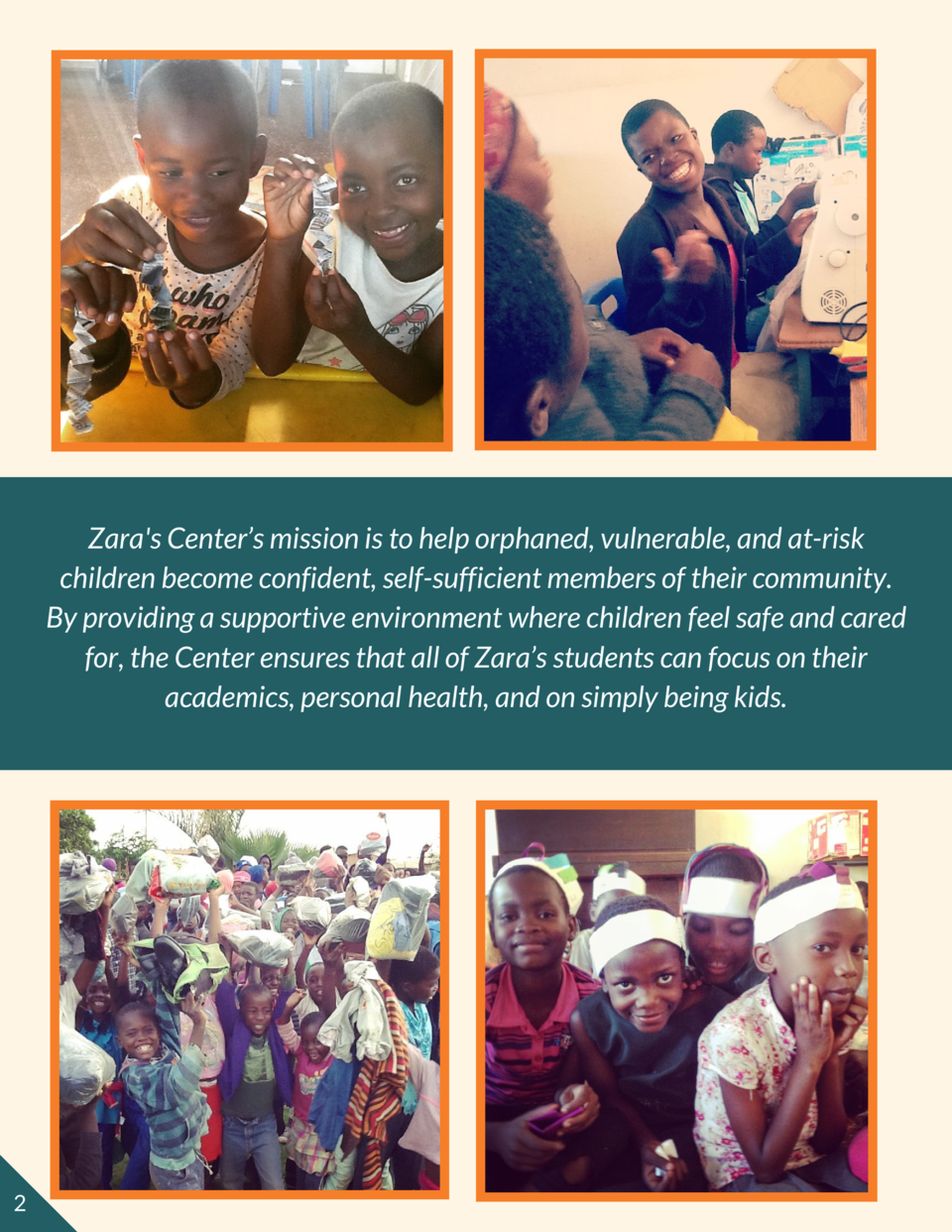 Zara s Center   s mission is to help orphaned, vulnerable, and at-risk children become confident, self-sufficient members ...