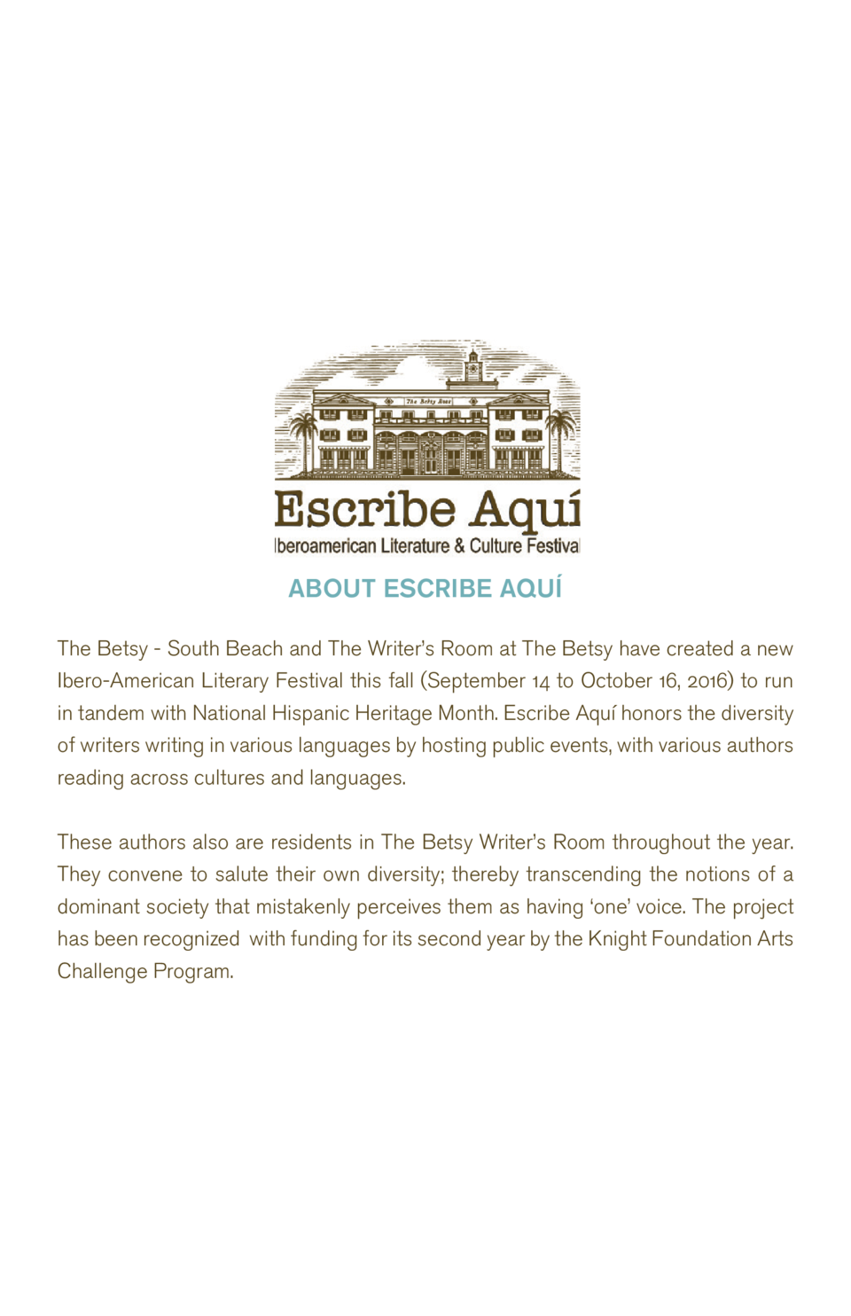 ABOUT ESCRIBE AQU   The Betsy - South Beach and The Writer   s Room at The Betsy have created a new Ibero-American Literar...