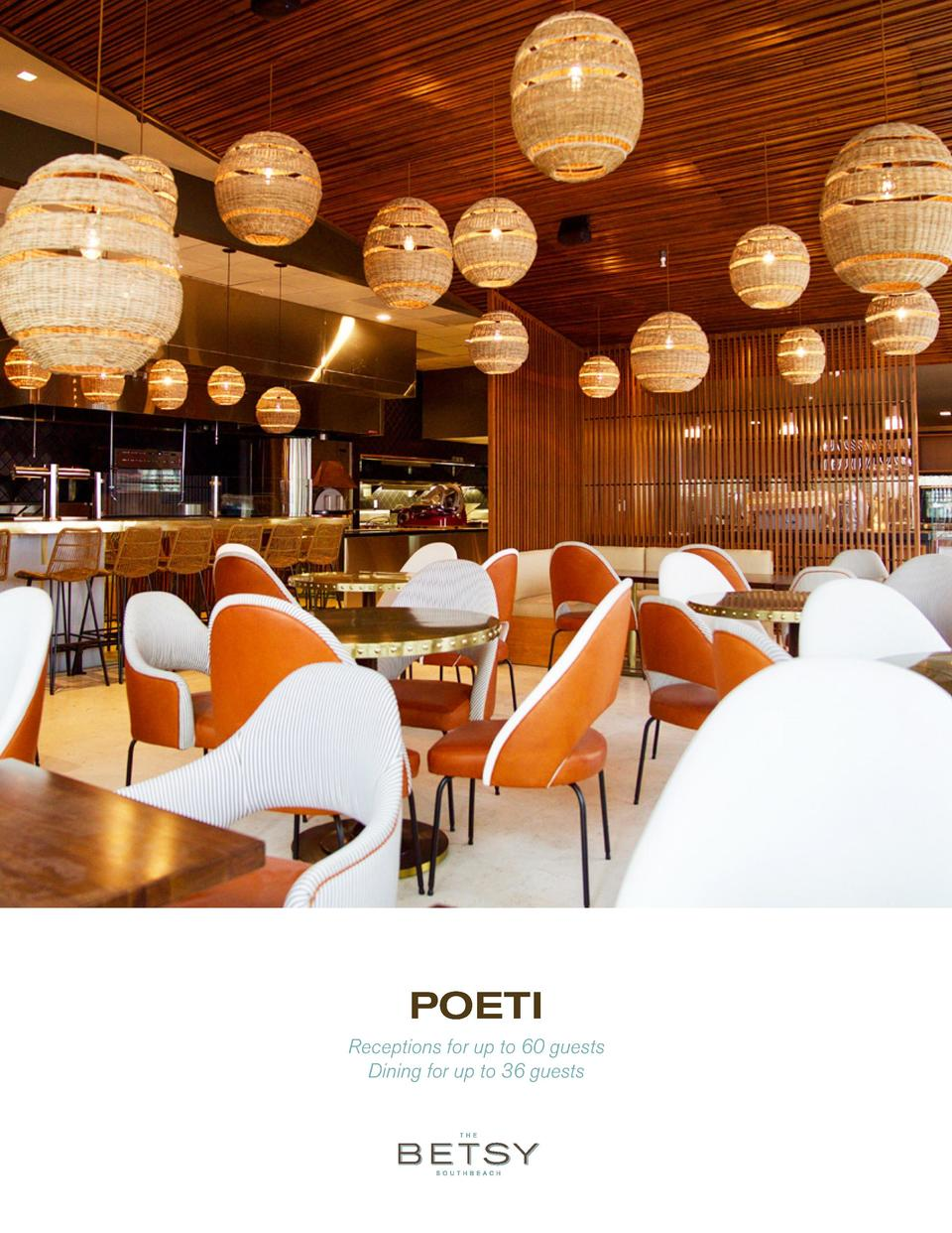 POETI Receptions for up to 60 guests Dining for up to 36 guests