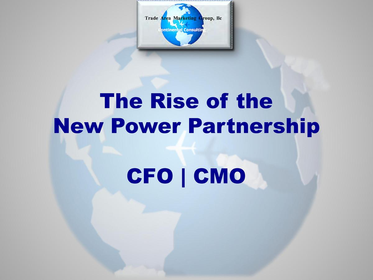 The Rise of the New Power Partnership CFO   CMO