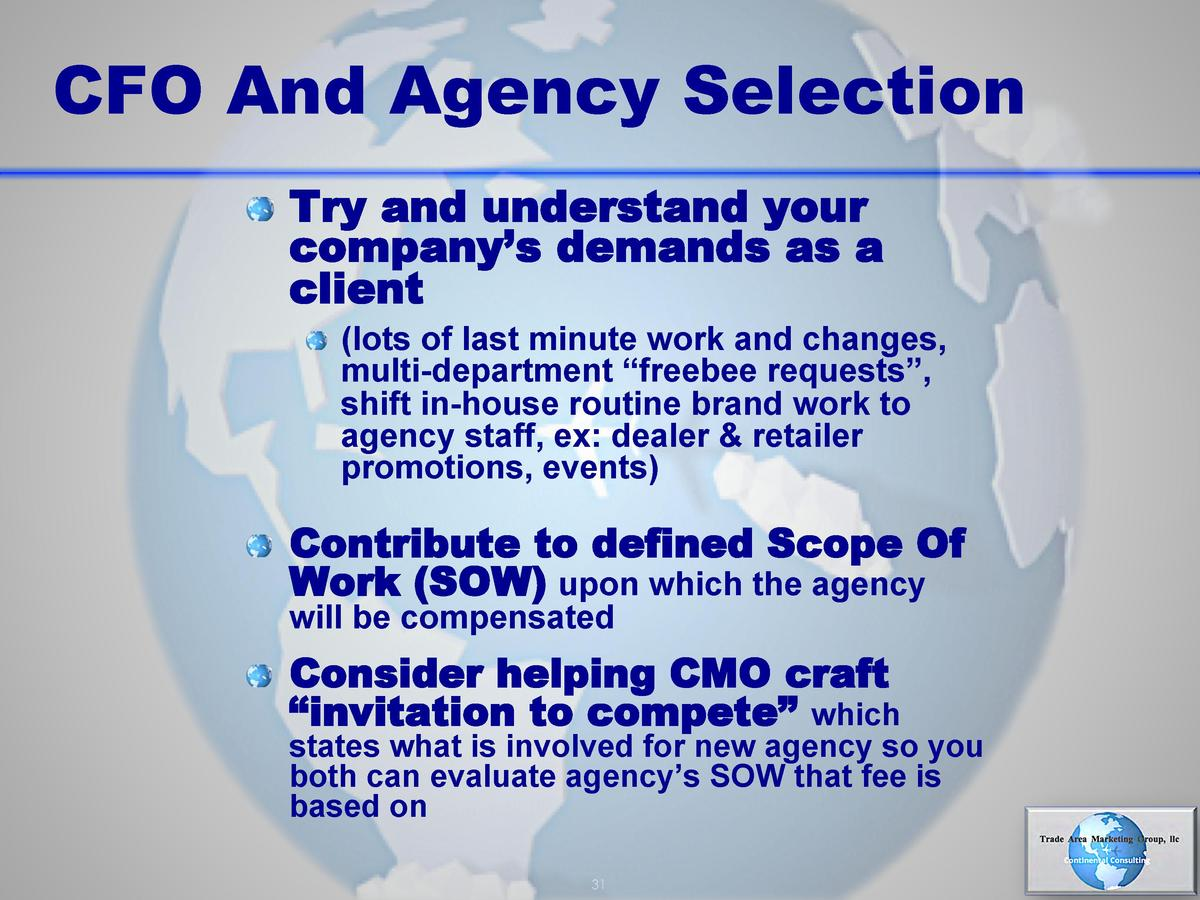 CFO And Agency Selection       Try and understand your  company   s demands as a client        lots of last minute work an...