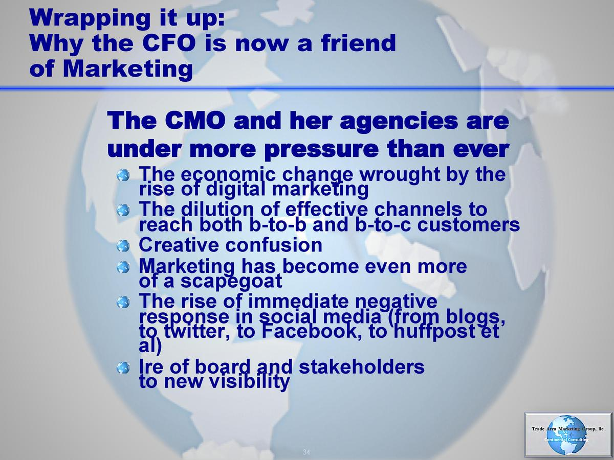 Wrapping it up  Why the CFO is now a friend of Marketing The CMO and her agencies are under more pressure than ever       ...