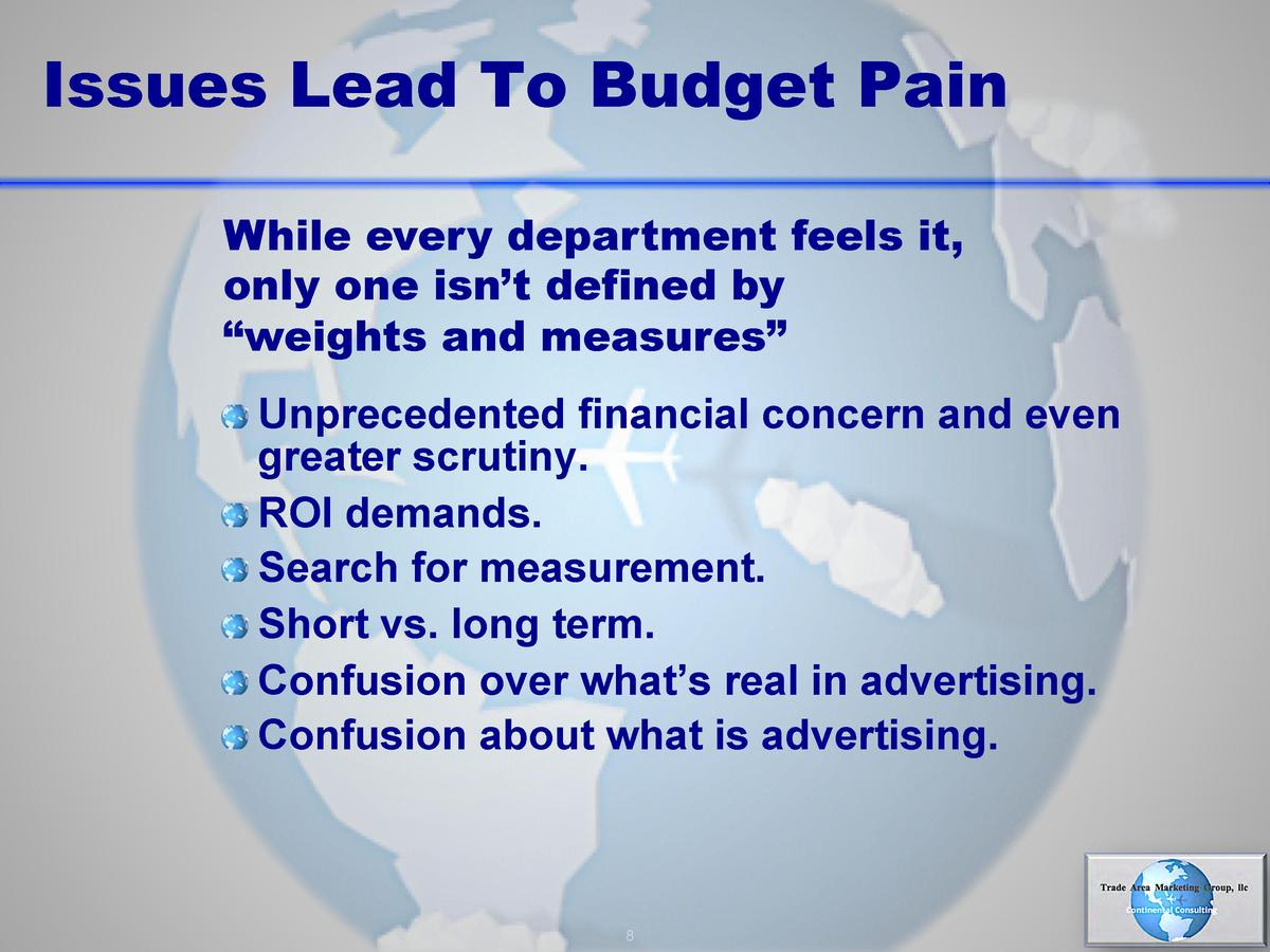 Issues Lead To Budget Pain While every department feels it, only one isn   t defined by    weights and measures          U...