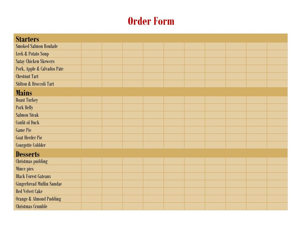 Order Form Starters  Smoked Salmon Roulade Leek   Potato Soup Satay Chicken Skewers Pork, Apple   Calvados Pate Chestnut T...