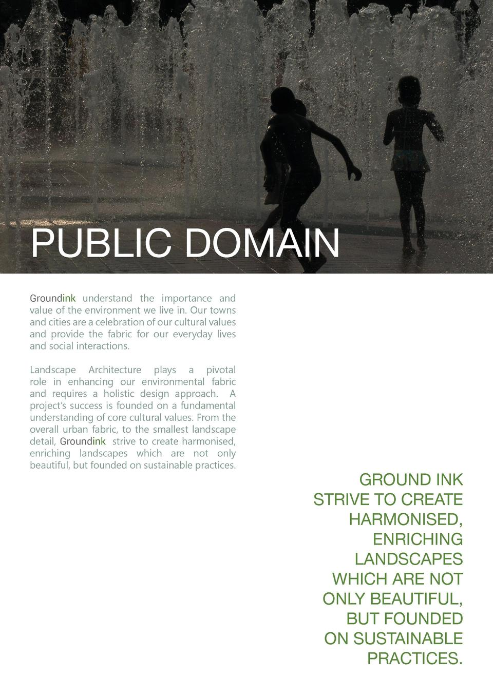 PUBLIC DOMAIN Groundink understand the importance and value of the environment we live in. Our towns and cities are a cele...