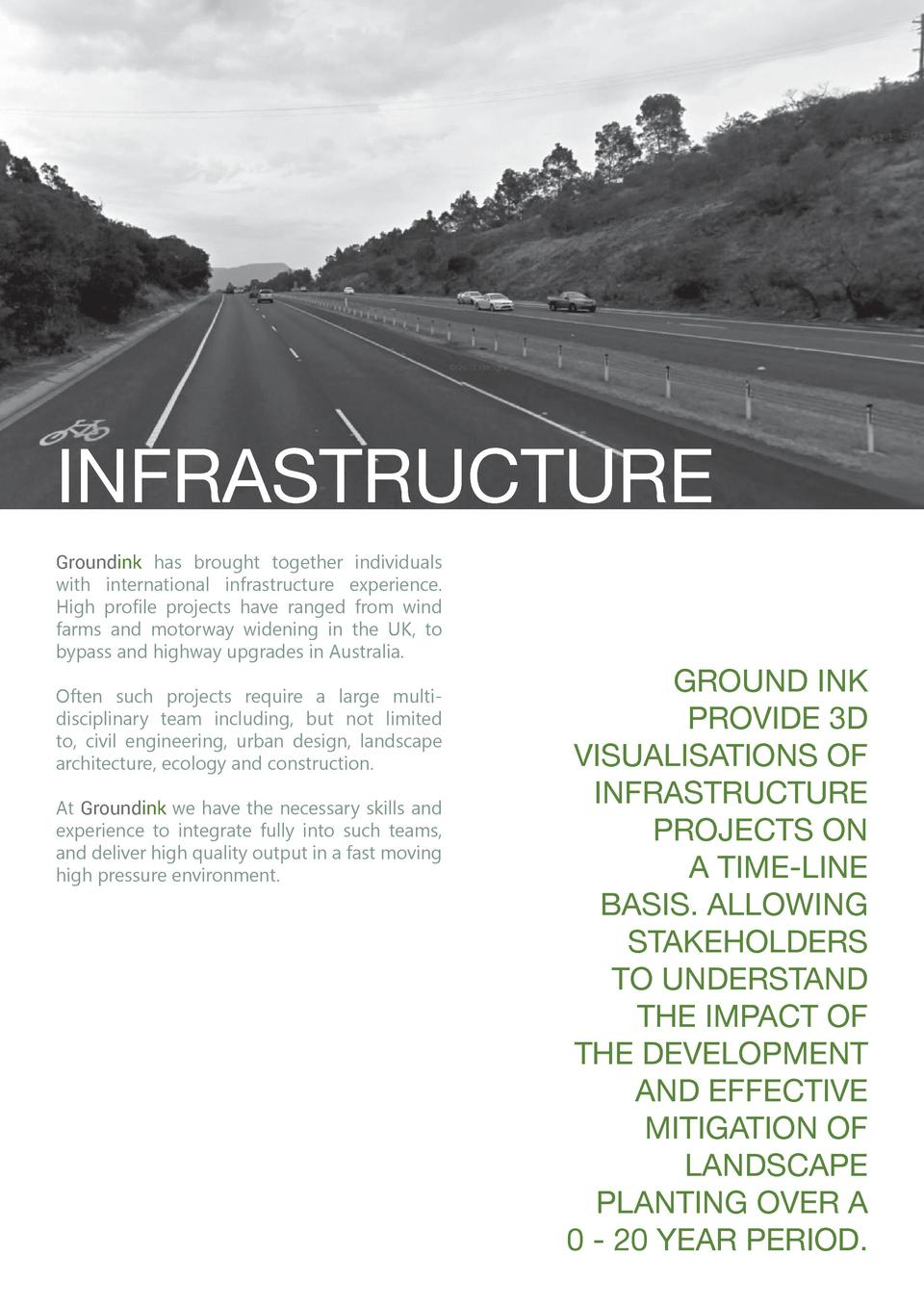 INFRASTRUCTURE Groundink has brought together individuals with international infrastructure experience. High profile proje...